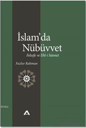 İslam'da Nübüvvet; Felsefe ve Ehl-i Sünnet