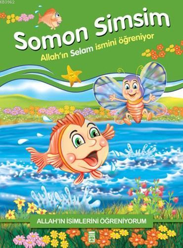 Somon Simsim Allah'ın Selam İsmini Öğreniyor