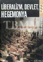 Liberalizm, Devlet, Hegemonya