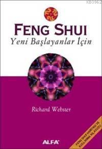 Feng Shui; Yeni Başlayanlar İçin