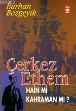 Çerkez Ethem Hain Mi Kahraman Mı?
