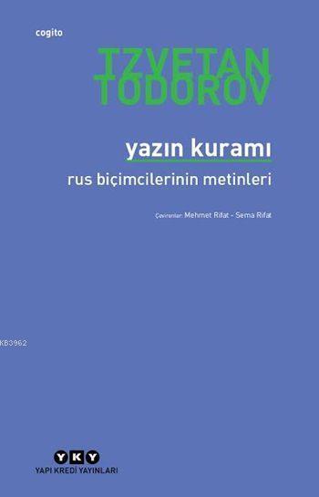 Yazın Kuramı; Rus Biçimcilerinin Metinleri