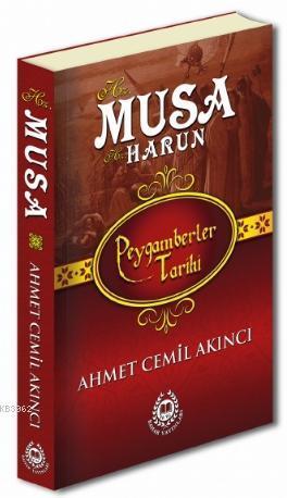 Hz. Musa & Hz. Harun; Peygamberler Tarihi
