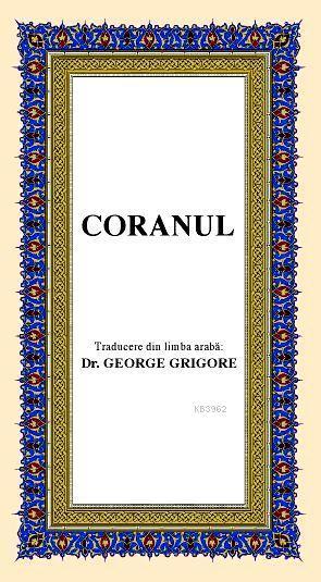 Coranul; Romence Kur'ân-ı Kerîm Meâli (orta boy, ipek şamua kâğıt, karton kapak)