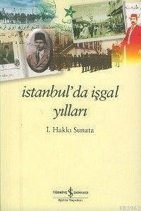 İstanbul'da İşgal Yılları