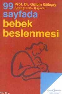 99 Sayfada Bebek Beslenmesi; Söyleşi:Dilek Kaykılar