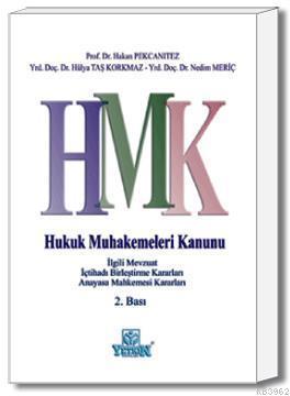 HMK - Hukuk Muhakemeleri Kanunu ve İlgili Mevzuat