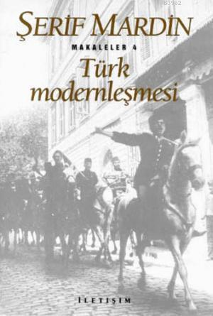 Türk Modernleşmesi; Makaleler 4