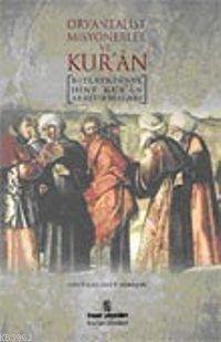 Oryantalist Misyonerler ve Kur'an