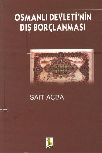 Osmanlı Devleti'nin Dış Borçlanması