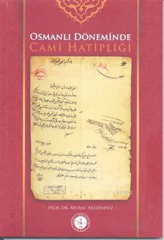 Osmanlı Döneminde Cami Hatipliği