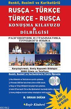 Renkli Resimli Rusça - Türkçe - Rusça Konuşma Kılavuzu - Dilbilgisi - Sözlük (1 Kitap, 2 Cd)