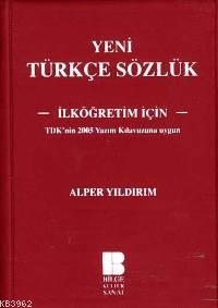 Yeni Türkçe Sözlük - İlkokul ve ortaokullar için