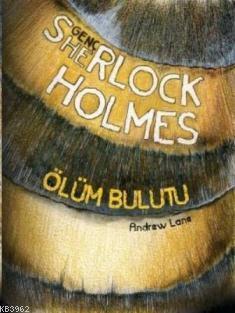 Ölüm Bulutu; Genç Sherlock Holmes Serisi 1. Kitap
