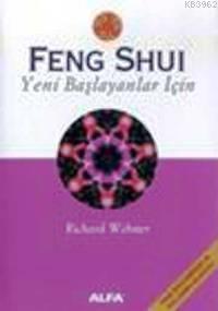 Feng Shui Yeni Başlayanlar İçin