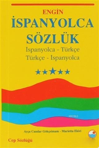 İspanyolca Sözlük (Cep Sözlüğü); İspanyolca - Türkçe / Türkçe - İspanyolca