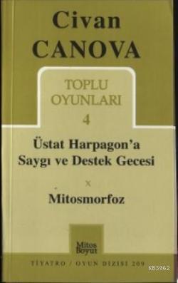 Toplu Oyunları 4; Üstat Harpagon'a Saygı ve Destek Gecesi - Mitosmorfoz