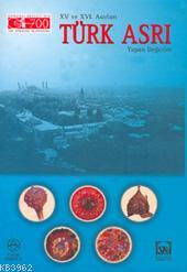 Xv ve Xvı Asırları Türk Asrı Yapan Değer (kuşe)