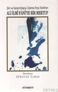 Şiiri ve Sanat Anlayışı Üzerine Rıza Tevfik´ten Ali İlmi Fani´ye Bir Mektup