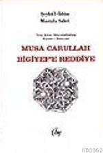 Musa Carullah Bilgiyef'e Reddiye