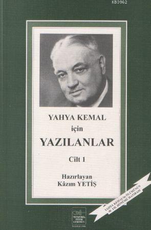 Yahya Kemal İçin Yazılanlar 1