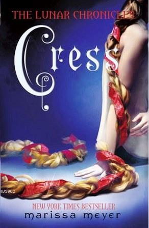 The Lunar Chronicles: Cress: 3