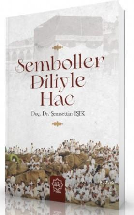Semboller Diliyle Hac