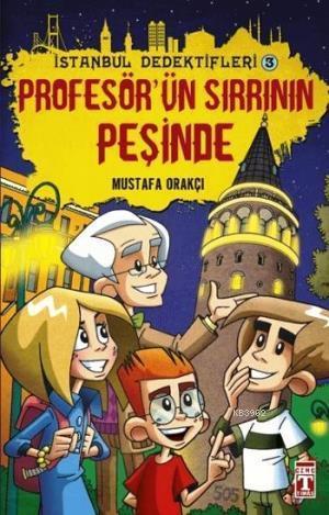 İstanbul Dedektifleri 2 - Profesörün Sırrının Peşinde