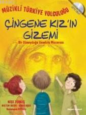 Çingene Kız'ın Gizemi; Müzikli Türkiye Yolculuğu