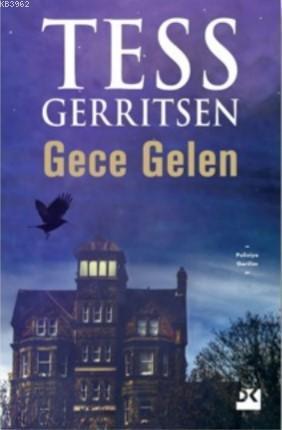 Gece Gelen; Tess Gerritsen 9-10 Kasım 2019 tarihlerinde yeni romanı için İstanbul Tüyap Kitap Fuarı'nda!