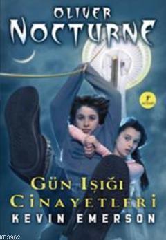 Gün Işığı Cinayetleri; Oliver Nocturne 2