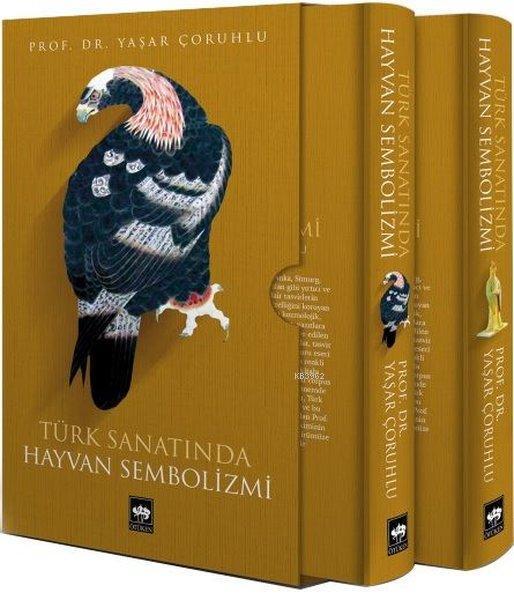 Türk Sanatında Hayvan Sembolizmi (2 Cilt Takım Kutulu)