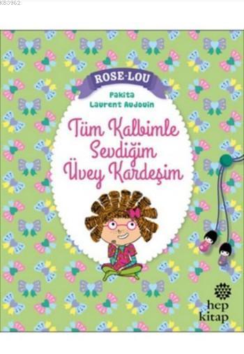 Rose - Lou: Tüm Kalbimle Sevdiğim Üvey Kardeşim
