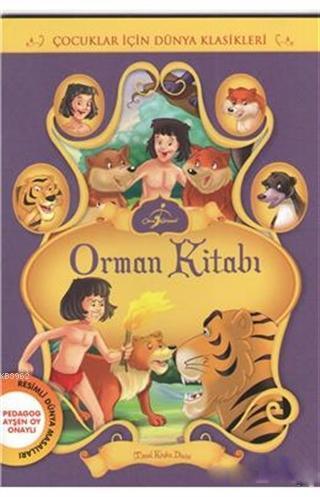 Orman Kitabı; Çocuklar İçin Dünya Klasikleri