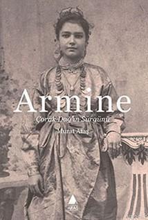 Armine; Çorak Dağ'ın Sürgünü