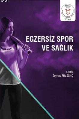 Egzersiz Spor ve Sağlık