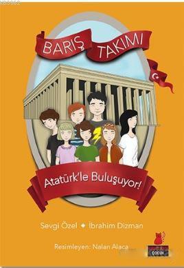 Barış Takımı - Atatürk'le Buluşuyor!; Barış Takımı 3. Kitap