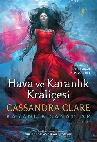 Hava ve Karanlık Kraliçesi; Karanlık Sanatlar 3. Kitap
