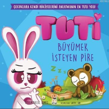 Tuti - Büyümek İsteyen Pire