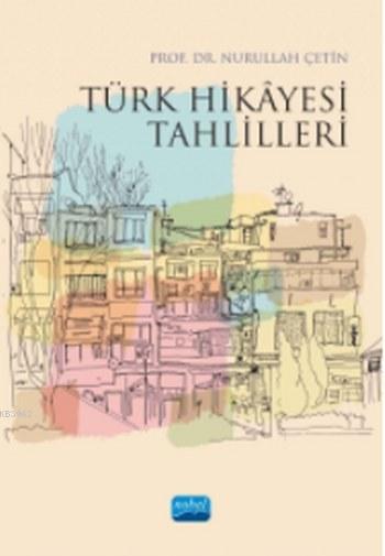 Türk Hikayesi Tahlilleri
