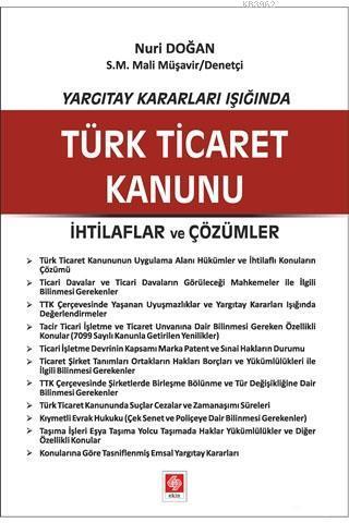 Yargıtay Kararları Işığında Türk Ticaret Kanunu; İhtilaflar ve Çözümler