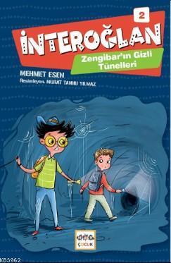 İnteroğlan - 2; Zengibar'ın Gizli Tüneli
