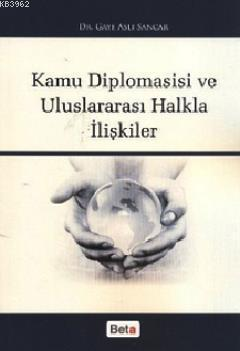 Kamu Diplomasisi ve Uluslararası Halkla İlişkiler