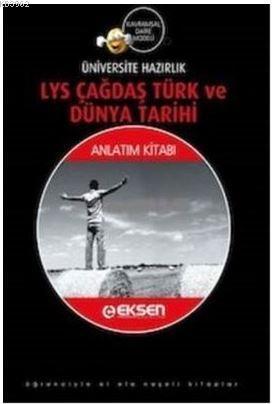 Eksen LYS Tarih Çağdaş Türk ve Dünya Tarihi Anlatım kitabı