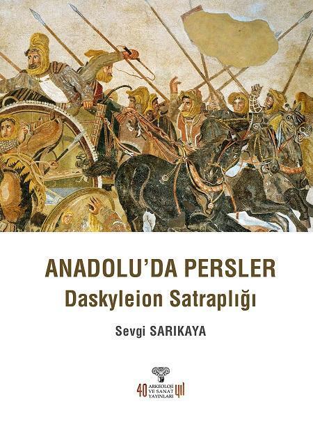 Anadolu'da Persler - Daskyleion Satraplığı