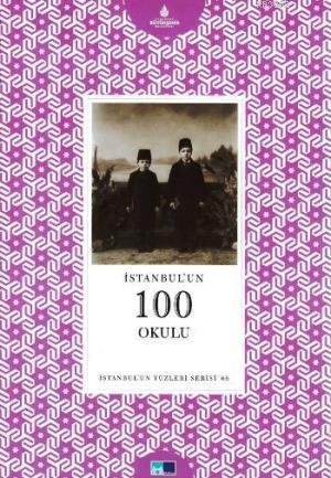 İstanbul'un 100 Okulu; İstanbul'un Yüzleri Serisi 66