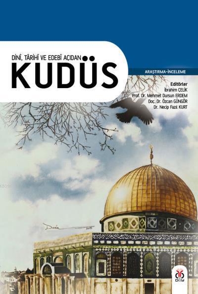 Dini, Tarihi ve Edebi Açıdan Kudüs