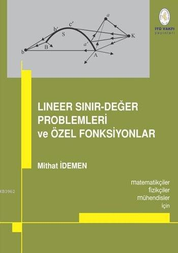 Lineer Sınır-Değer Problemleri ve Özel Fonksiyonlar; Matematikçiler, Fizikçiler, Mühendisler için...
