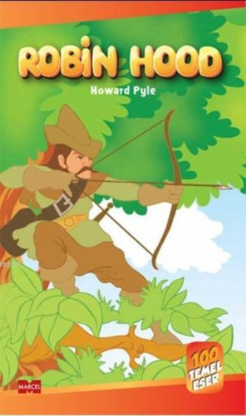 Robin Hood; 100 Temel Eser