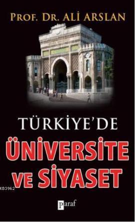 Türkiye'de Üniversite ve Siyaset